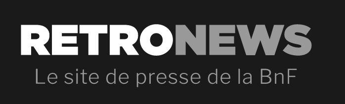 Retronews: le site de la presse de la BNF