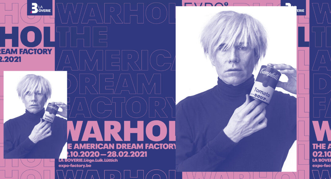 EXPO : WARHOL-The American Dream Factory