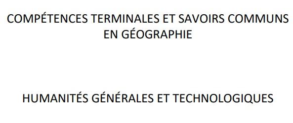 Référentiel des compétences terminales et savoirs communs en géographie – HGT