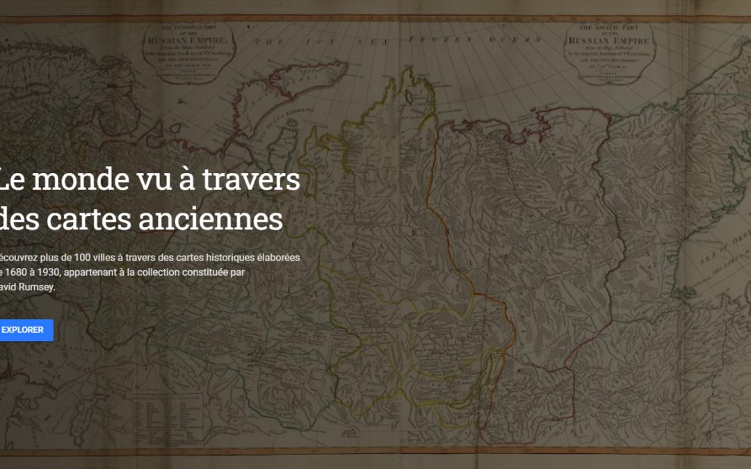 Le monde vu à travers des cartes anciennes- un voyage Google Earth